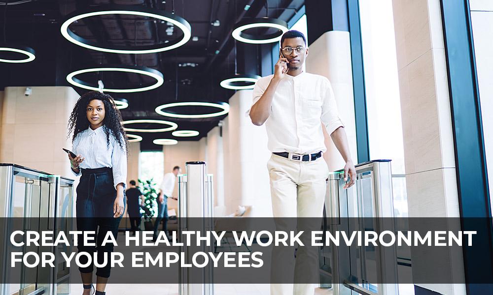 CRV Surveillance - Create a Healthy Work Environment