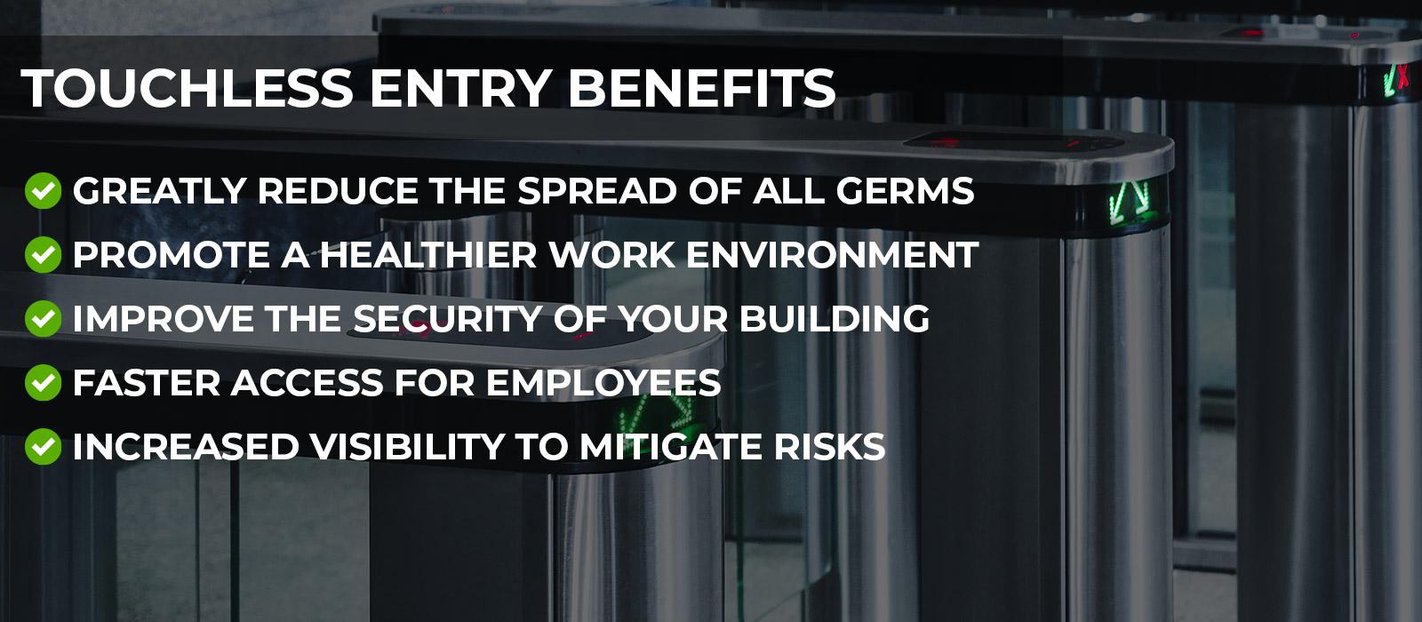 CRV Surveillance - Touchless Entry Benefits